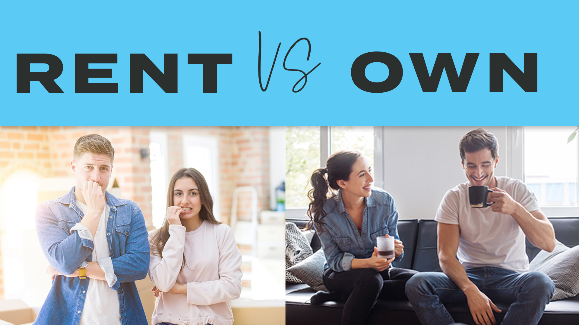 Benefits of Owning vs Renting