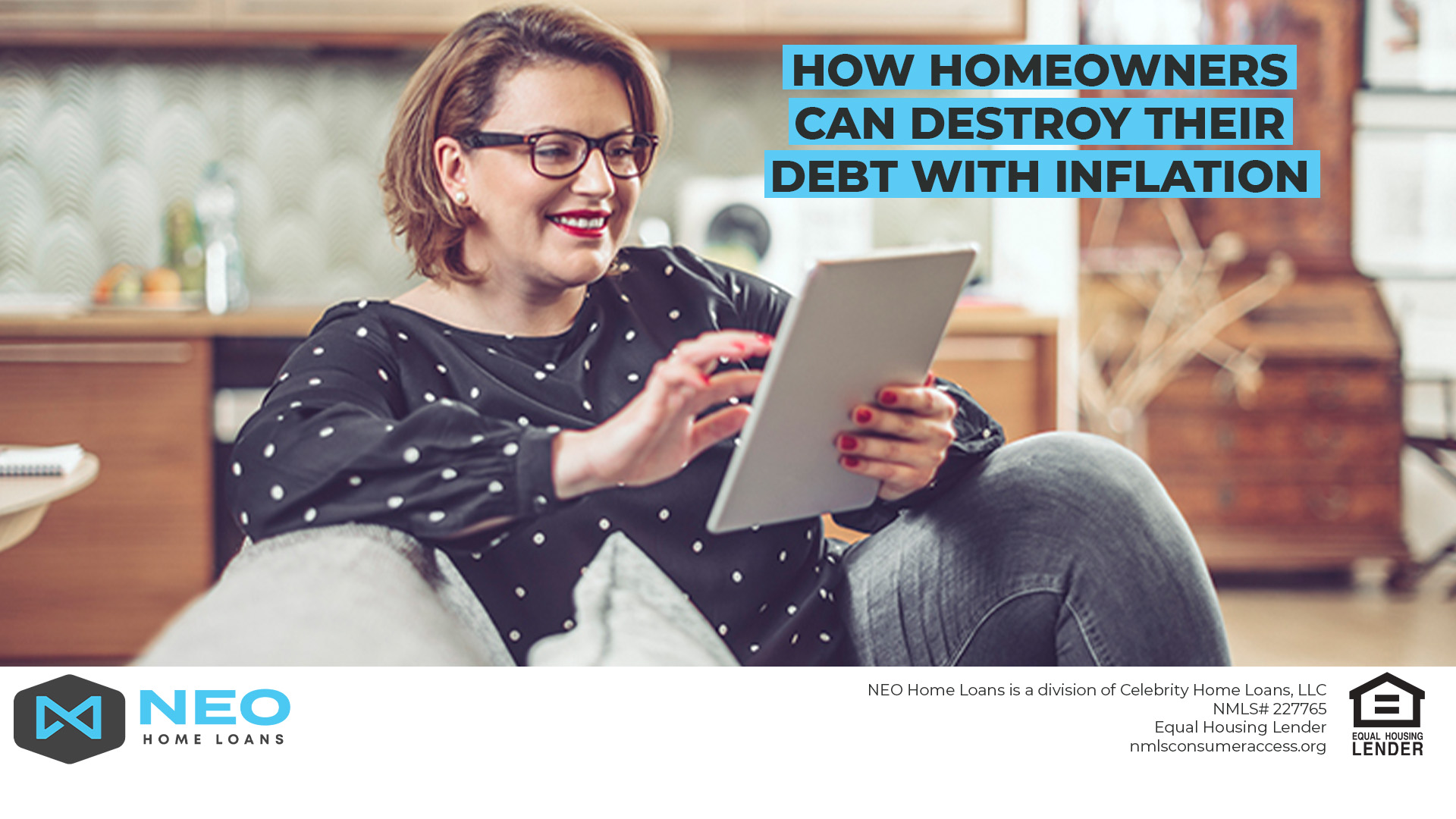 How Homeowners Can Destroy Their Debt With Inflation